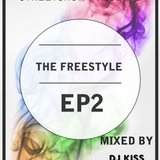 THE FREESTYLE EP2>>DJ KISS