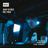 Shy Eyez w/ Yak: August '17