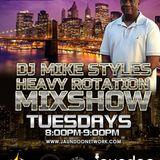 DJ Mike Styles Heavy Rotation Mixshow 2-12-19