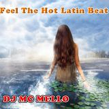 Feel The Hot Latin Beat