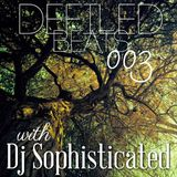 Defiled Beats 003 With Guest, Dj Sophisticated
