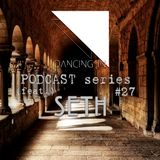 Dancing In podcast #27 w/ SETH | 28OCT16 | Season 5