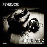 Neverlose - After Antz - Mix 2013 August
