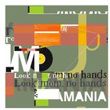 DJ Mamania - Look Mom, No Hands mix