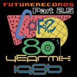 FutureRecords Cafe 80s Yearmix 1986 Part 2.5