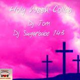 Worship Songs - DJ Jom/ DJ Sugarbabe 143 Holy Week Collaboration