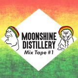 Moonshine Distillery Mixtape #1