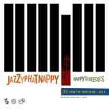 Jazzyphatnappy: LIVE from the Dark Room / Vol 4