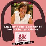 Ara City Experience - Lynn Frank - ARA City Radio