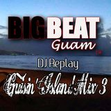 DJ Replay - Cruisin' Island Mix 3