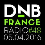 DNB France radio #048 - 5/4/2016 - Hosted by Mc Fly Dj