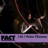 FACT Mix 130: Prins Thomas