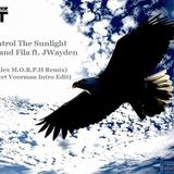 Aly and Fila ft Jwaydan - We Control The Sunlight (Alex M.O.R.P.H. Remix) (Bert Voorman Intro Edit)