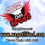Get Lifted Guest Mix from Alex Cruz