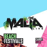 Malia Live 2018 Mix - Candy/Beach Festivals