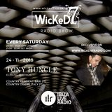 TONY HUNCLE - WICKED 7 RADIO SHOW ON IBIZA LIVE RADIO 24 - 11 - 2018