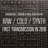 Transmission / Transmisja [10.01.2018]