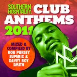 Southern Hospitality Club Anthems 2011