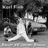 Bioset #3 - James Brown