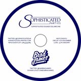 Brad James Presents...Sophisticated Sounds Vol 1