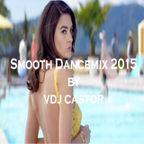 Smooth Dancemix 2015
