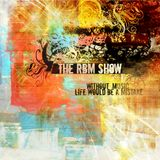 The RBM Show - 70th Episode