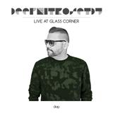 ★ DEEP NITRO SET DJ ★ LIVE @ GLASS CORNER 1.0