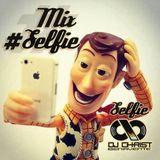 Mix #Selfie - Dj Christ 2014! Mayo