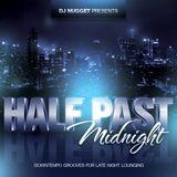 Half Past Midnight (Downtempo Lounge)