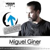 Miguel Giner @ Piensa Mientras Bailas (Vicious Radio) - Marc Soul Friends
