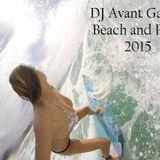 DJ Avant Garde Beach and Pool 2015