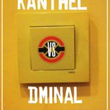 KANTHEL vs DMINAL   LIVE SESSIONZ #01