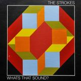 the strokes - what's that sound?