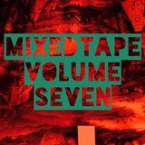 MIXEDTAPE VOLUME SEVEN