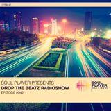 Soul Player Presents Drop The Beatz Radioshow Episode #042