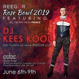 REEGÜR 2019 Rose Bowl DJ KEES KOOL opening set