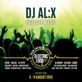 DJ AL:X - Electric Loop Exclusive Mix Set