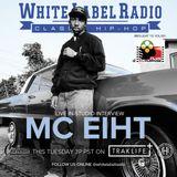 White Label Radio Ep. 200 Special Guest: MC Eiht
