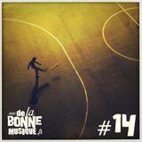DeLaBonneMusique #14