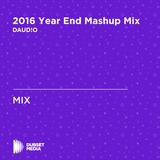 2016 Year End Mashup Mix