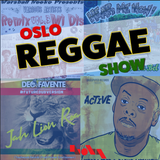 Oslo Reggae Show 7th April - brand new reggae releases & deep roots revives