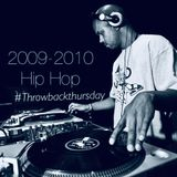 2009-2010 Hip Hop