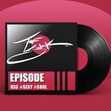 Episode 033 :: #SEXY #SOUL