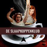 De Slaapkoppenklub - (2) 05/09/18