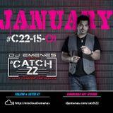 #Catch22 (Episode 15-01) JANUARY (DJ Emenes)