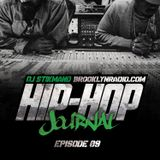 Hip Hop Journal Episode 9 w/ DJ Stikmand