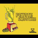 """Peyote Smoothie. A Bizarre Latin Ride (7"""" Vinyl)"""