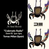 """Crabmatic Radio"" Episode 005 [Tomas Millan] No Sand Records"