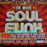DJ BRONCO - EN MODE SOUL FUNK - EN MODE SOUL MIX (2010)