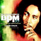 BPM Vol 3 Vintage Reggae Turn-Up Edition